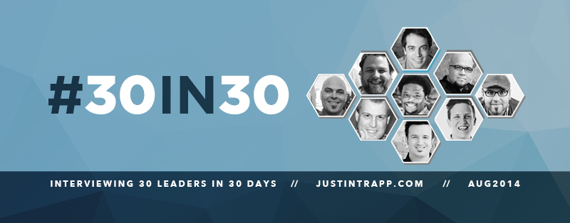 30 Leaders in 30 Days – Video Interviews