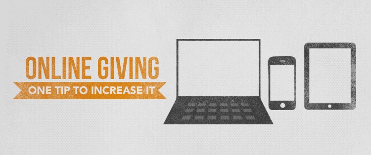 One tip to increase online giving