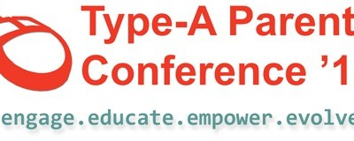 If you go to one blogging conference this year, make it Type-A-Parent