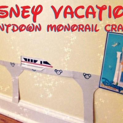 DIY Countdown to Disney Monorail Craft