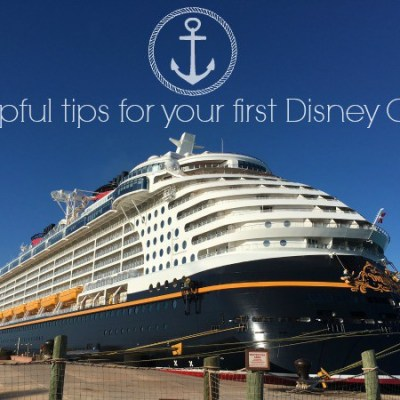5 helpful tips for planning your first Disney Cruise