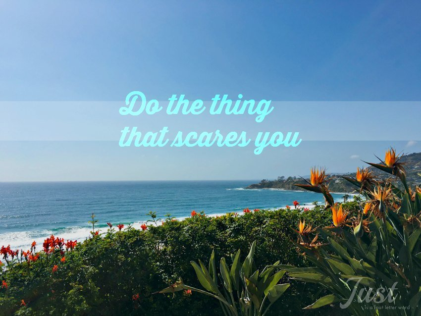 Do the Thing that Scares You