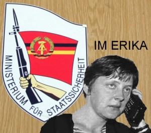 Jedem Regime zu Diensten..IM-Erika auf Posten!