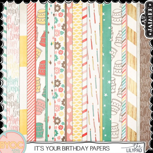 Digital Scrapbooking - It's Your Birthday Papers - April BYOC