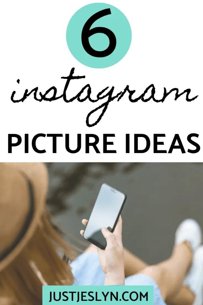 6 Instagram picture ideas
