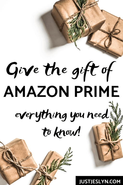 Give the gift of Amazon Prime   justjeslyn.com