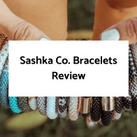 Sashka Co. Bracelets Review