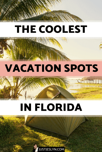 Vacation Spots in Florida: 7 Cool Places You've Probably Never Heard of - Vacation in Florida and Explore these amazing destinations!