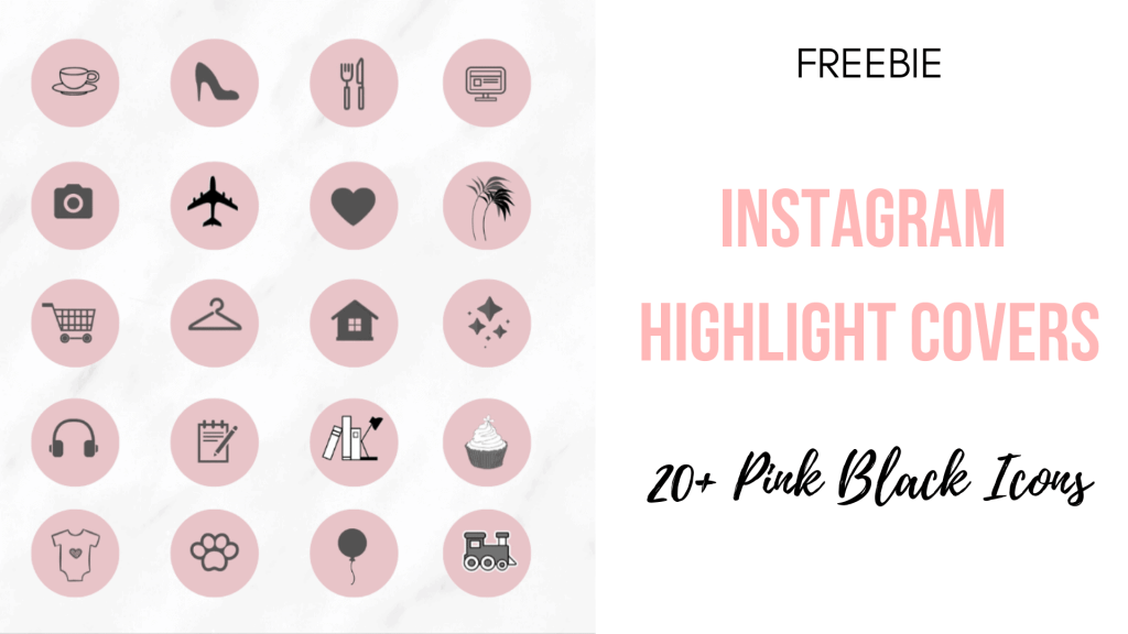 100+ FREE Instagram Highlight Covers to Make Your Profile Pop | justjeslyn.com