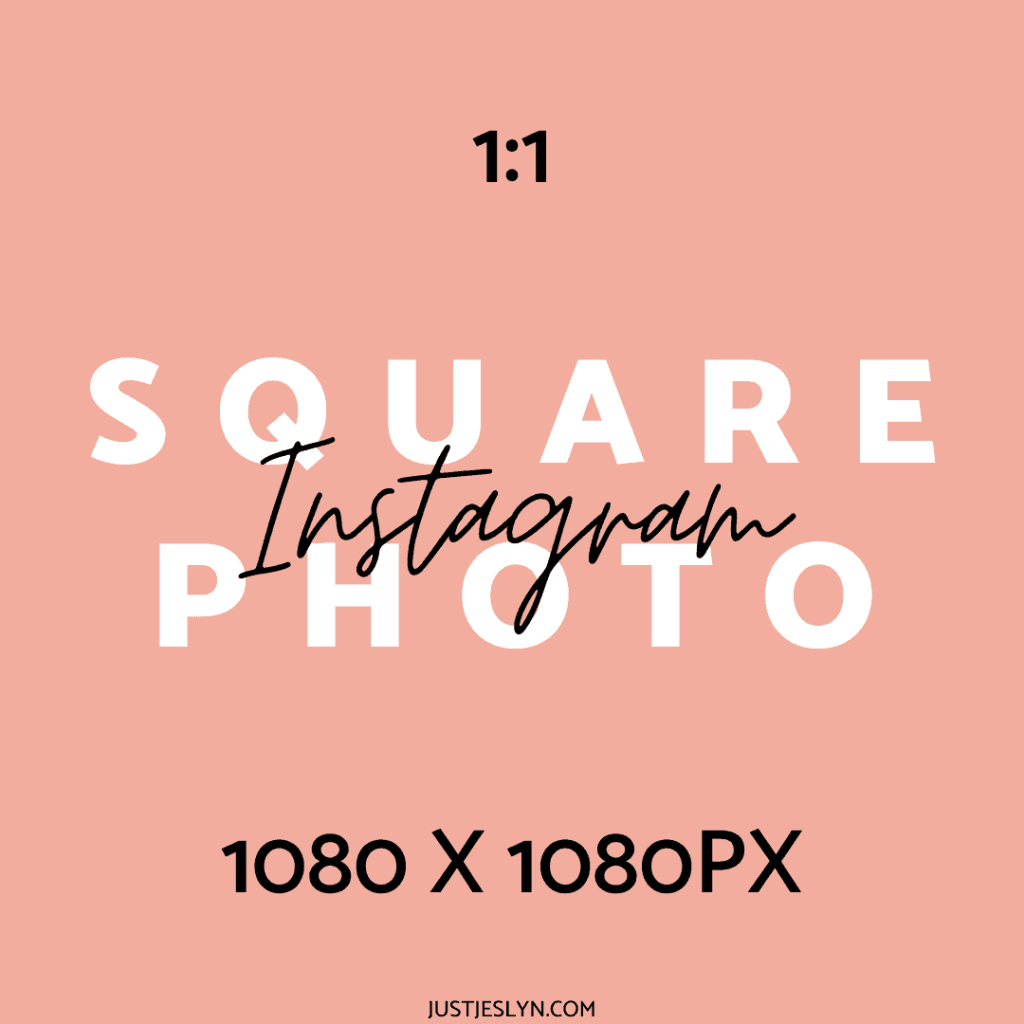Instagram Post Size: How to Create Perfect Photos for Instagram | Square Photo | Just Jes Lyn