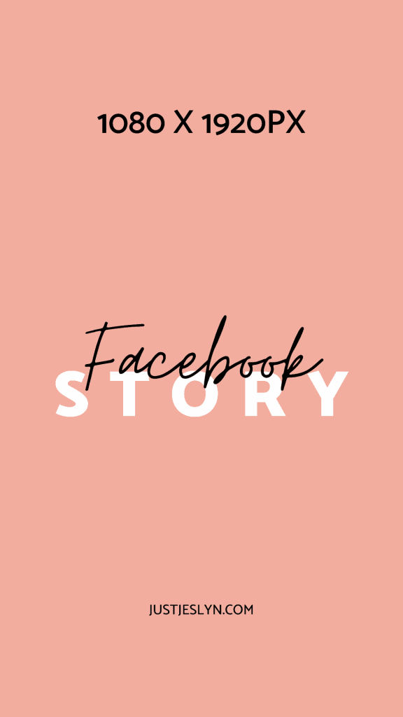 Facebook Cover Photo Size & More: Your Ultimate Sizing Guide | Facebook Story Size | Just Jes Lyn