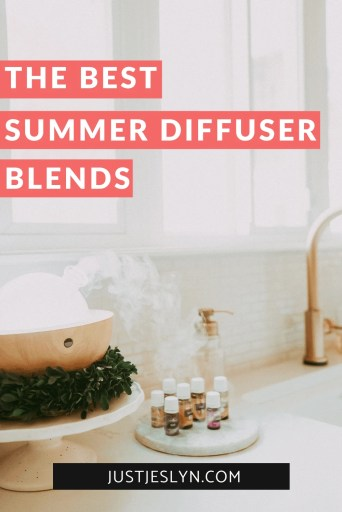 Summer Diffuser Blends You Should Definitely Try | Just Jes Lyn