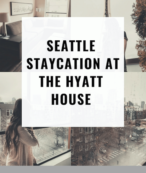 Seattle Staycation at the Hyatt House