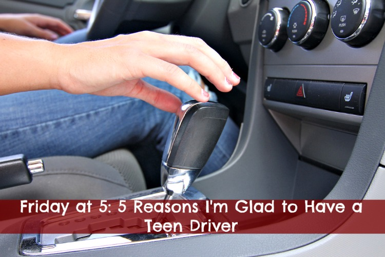 the advantages of having a teen driver