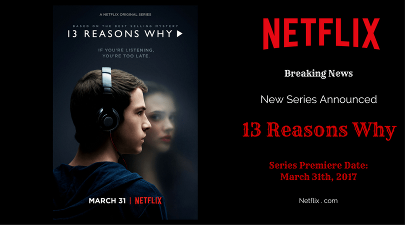Netflix Announces Date for New YA Drama: 13 Reasons Why