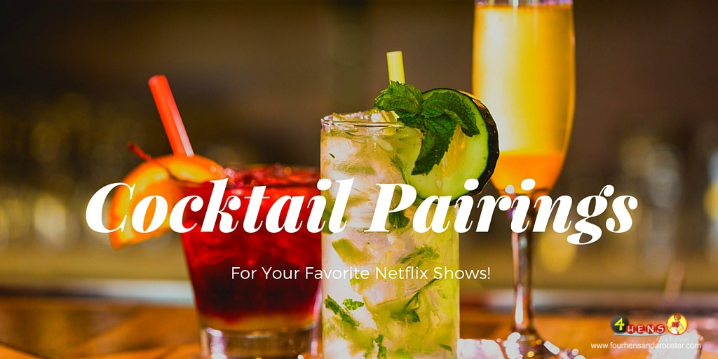 Which cocktail pairs best with your favorite Netflix show?