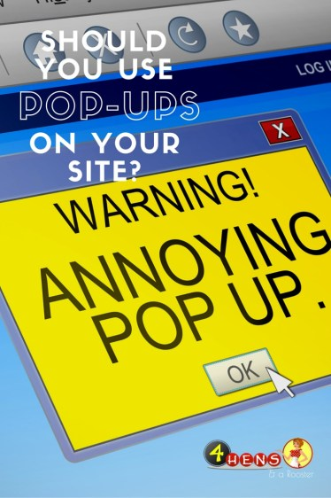 Should you use pop-up ads on your site? Here are the pros and cons