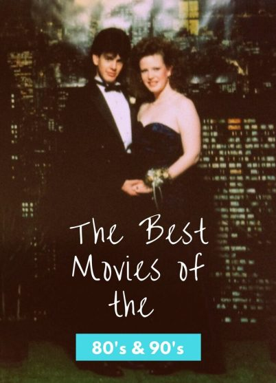 The best movies of the 80s and 90s