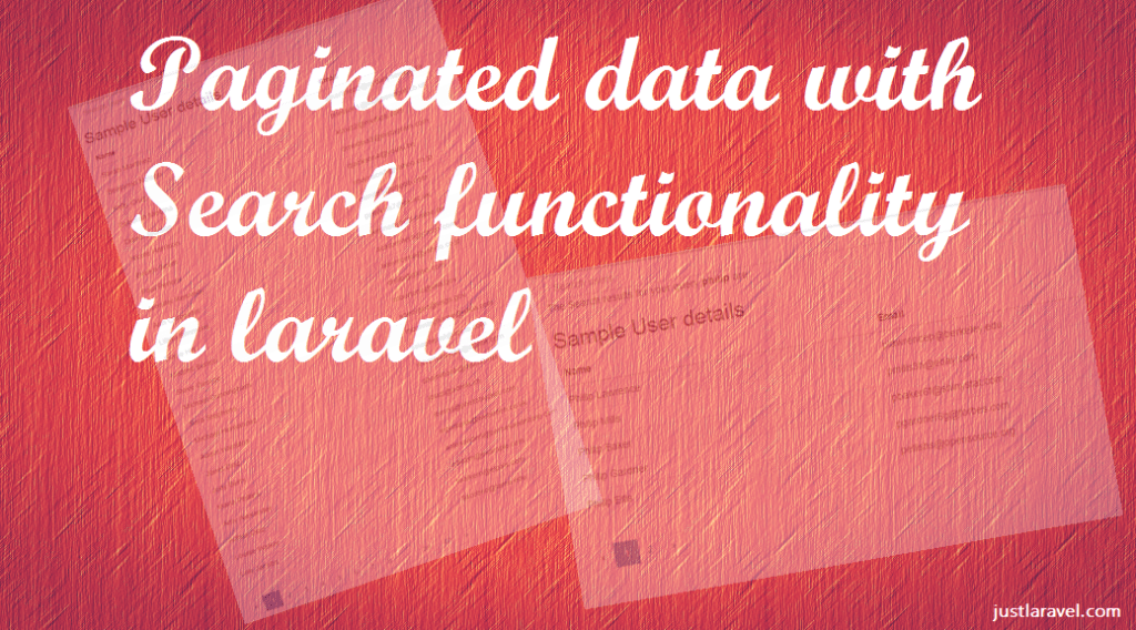 Paginated data with Search functionality – laravel