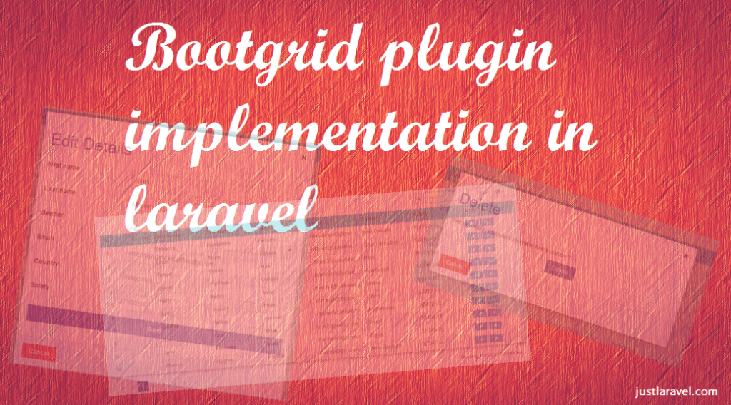 Bootgrid implementation in laravel