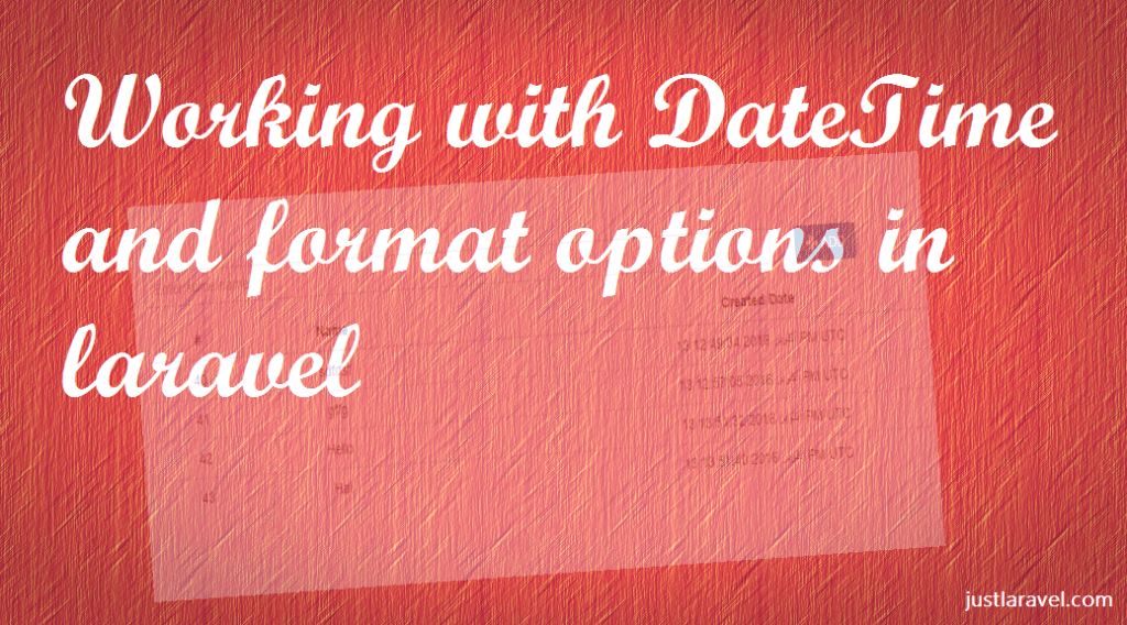 Working with DateTime and format in laravel