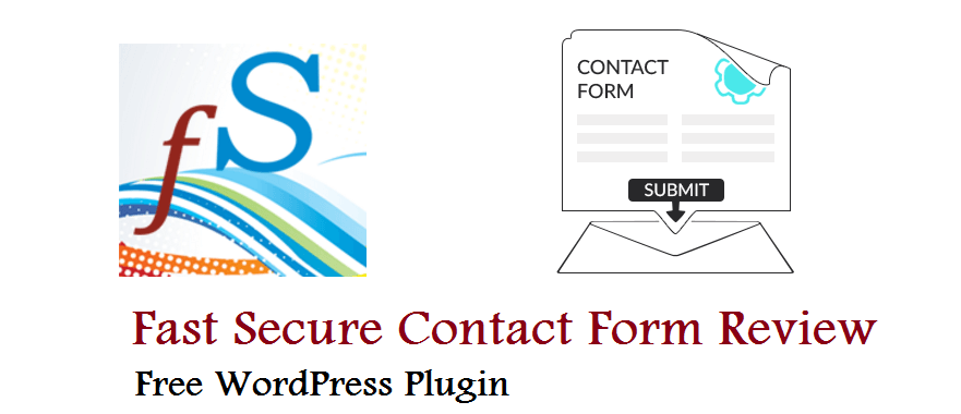 Fast Secure Contact Form Review and Tutorial