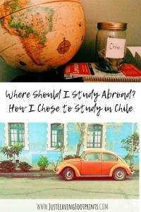 Where Should I Study Abroad | How I Chose to Study Abroad in Chile