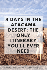 4 Days in the Atacama Desert: The Only Itinerary You'll Ever Need