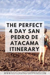 The Perfect 4 Day San Pedro de Atacama Itinerary | Visit Atacama Desert