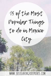 15 of the Most Popular Things to do in Mexico City
