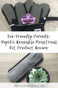 HighOh Reusable Menstrual Kit Product Review