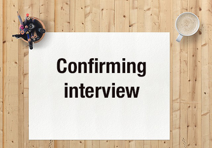 interview confirmation letter how to