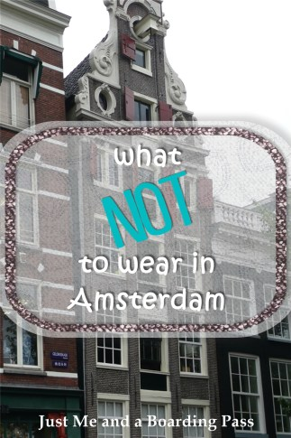 What NOT to wear in Amsterdam