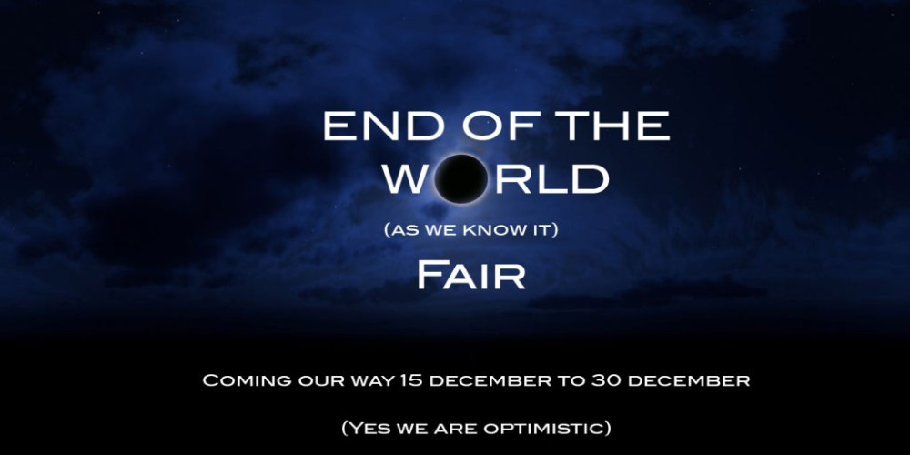 End of the World Fair (1/2)