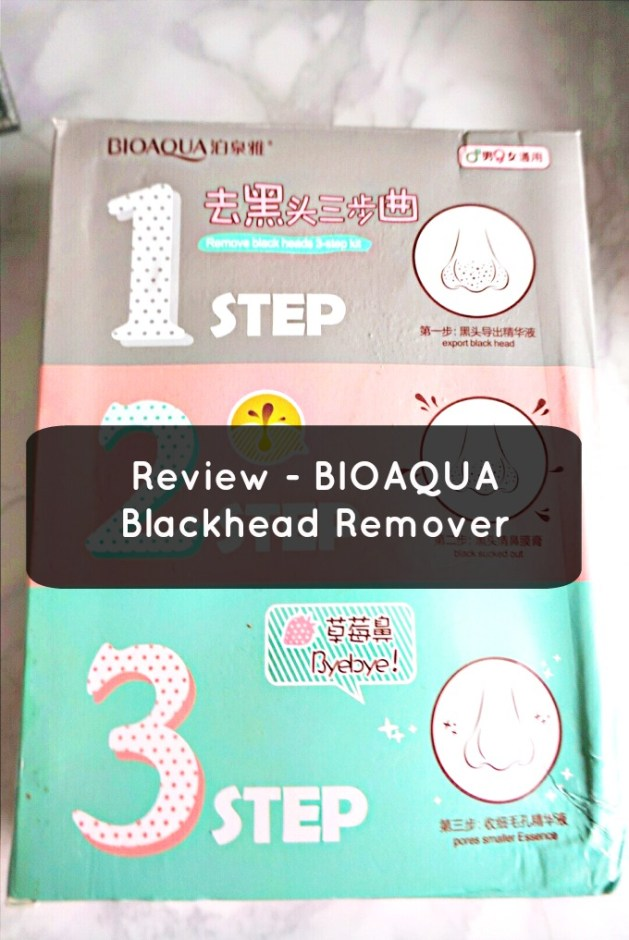 Review - BioAqua 3 step Blackhead remover - JustNadiene