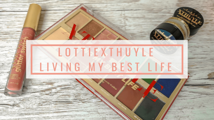 LottieXThuyle | Living My Best Life Collection Review