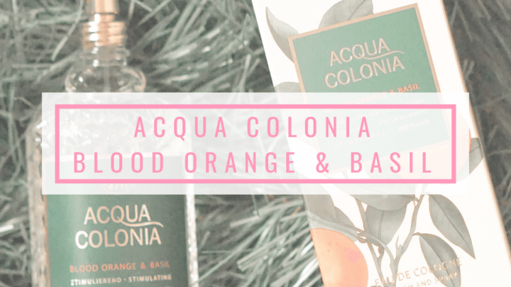 Here's Why 4711 Acqua Colonia Blood Orange & Basil Is Good For The Mind