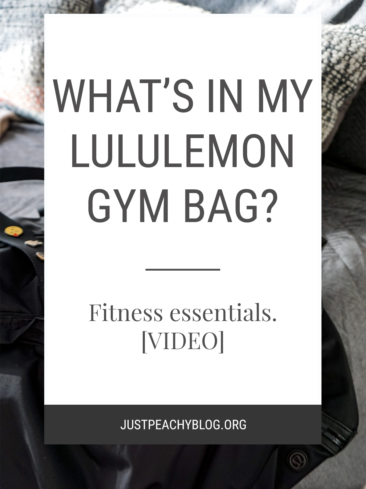 What's in my Lululemon gym bag? | Just Peachy Blog