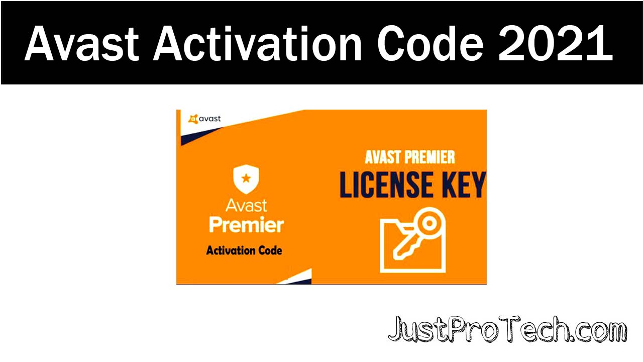 Avast Activation Code and Premier License Key for Free 2021