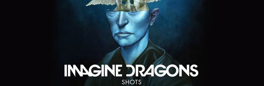 Imagine Dragons Shots