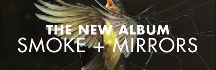 smoke + mirrors album