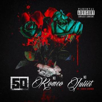 """Cover art for """"No Romeo No Juliet"""" track by 50 Cent featuring Chris Brown"""