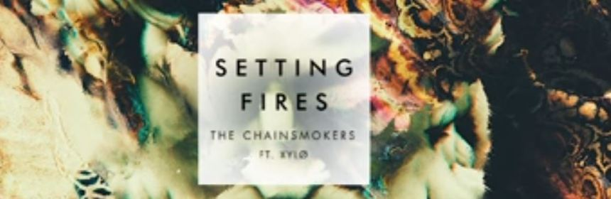 the chainsmokers setting fires xylo preview