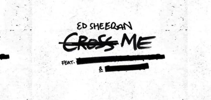 cross me ed sheeran chance the rapper