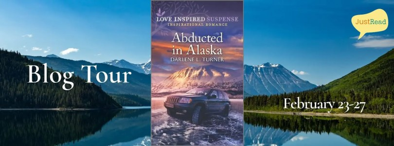 Abducted in Alaska JustRead Blog Tour
