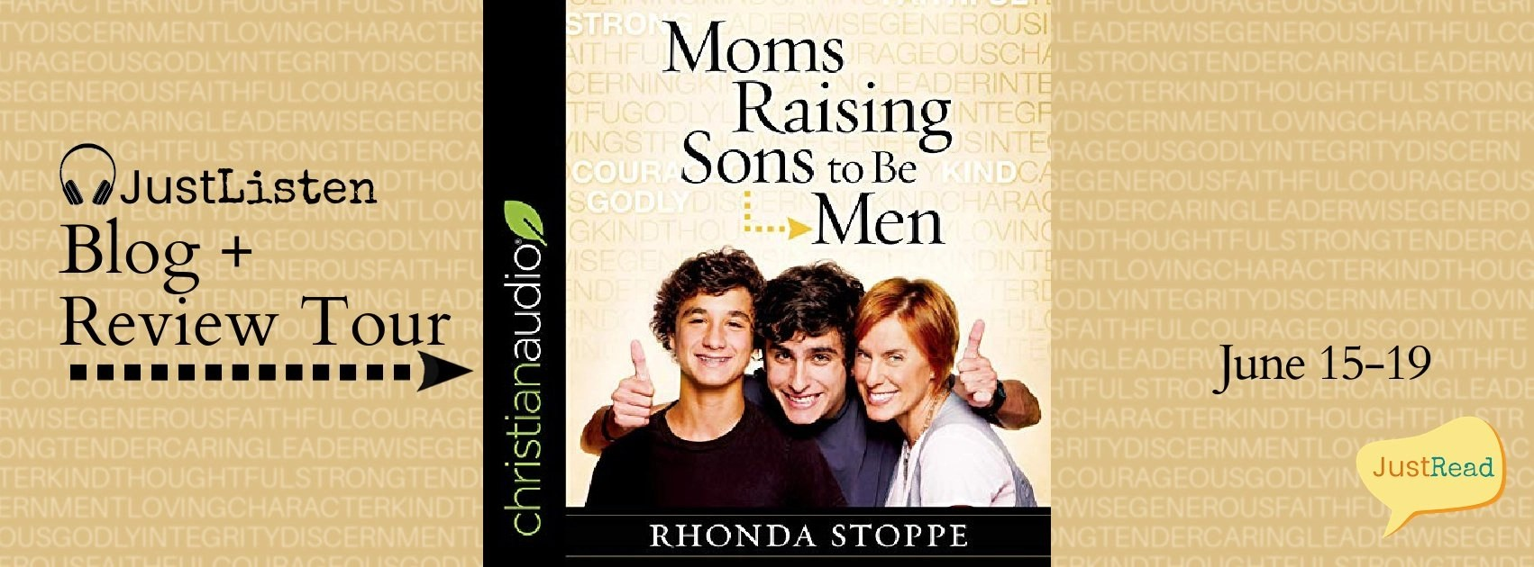 Welcome to the Moms Raising Sons to Be Men JustListen Blog + Review Tour & Giveaway!