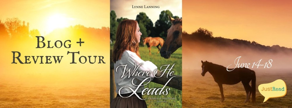 Where He Leads JustRead Blog + Review Tour
