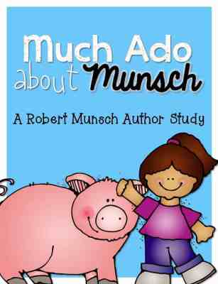 https://www.teacherspayteachers.com/Product/Much-Ado-About-Munsch-Robert-Munsch-Author-Study-216973
