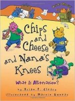 http://www.amazon.com/Chips-Cheese-Nanas-Knees-Alliteration/dp/1467726494/ref=tmm_hrd_title_0?ie=UTF8&qid=1430177810&sr=8-4