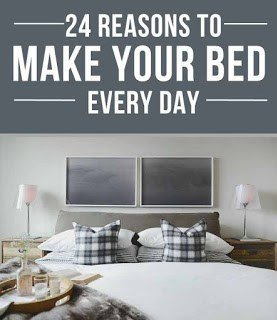http://www.buzzfeed.com/jessicaprobus/24-reasons-you-should-make-your-bed-every-single-day?utm_term=.paDONOd4k#.ou7ZYZE05